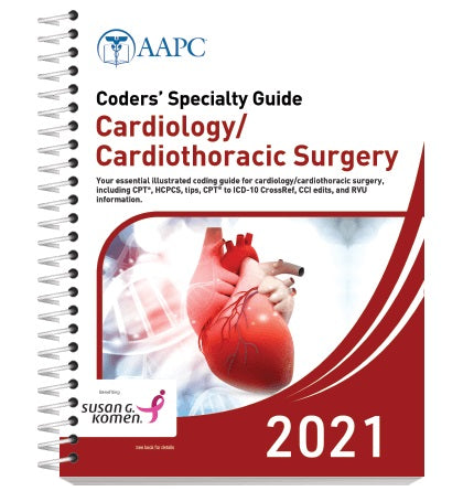 Coders Specialty Guide Cardiology/ Cardiothoracic Surgery