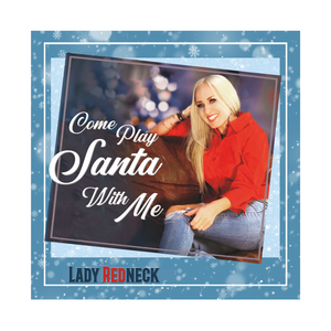 """Come Play Santa With Me"" - Christmas Album"