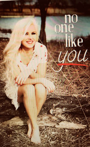 """No One Like You"" Autographed Poster"