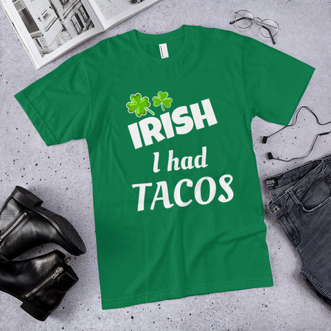 IRISH I Had Tacos