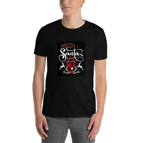 Come Play Santa With Me T-shirt