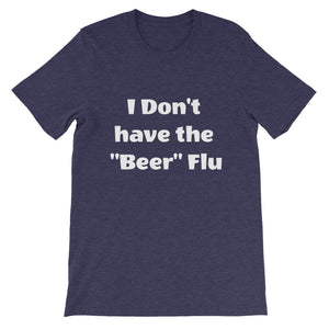 "I Don't Have The ""Beer"" Flu"