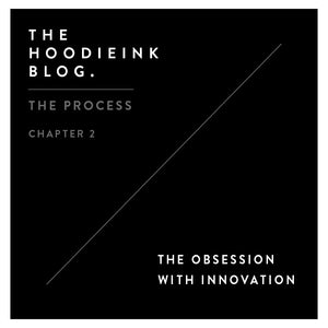 The Process - Chapter 2 - The Obsession With Innovation