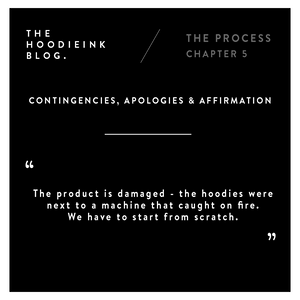THE PROCESS - CHAPTER 5 - CONTINGENCIES, APOLOGIES AND AFFIRMATION.