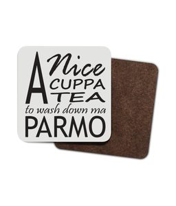 Single Hardboard Coaster Cuppa Tea Parmo