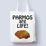 Parmos Are Life 100% Cotton Tote Bag