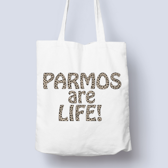 Leopard Print Parmos are Life! 100% Cotton Tote Bag