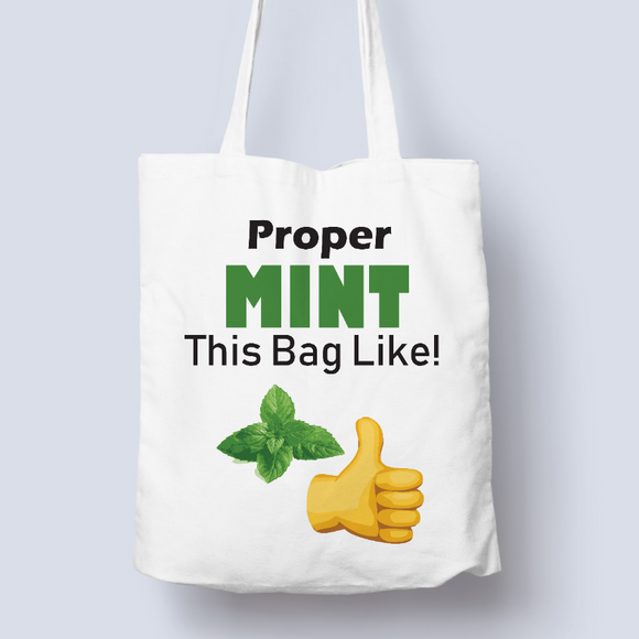 Proper Mint Bag 100% Cotton Tote Bag