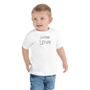 "Toddler Short Sleeve Tee 100% Cotton, ""CHOOSE LOVE"""