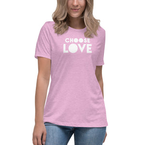 "Women's Relaxed T-Shirt, ""Choose Love"""