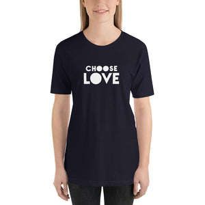 "Women's Short-Sleeve T-Shirt, ""CHOOSE LOVE"""
