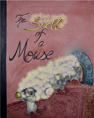 The Smell of a Mouse