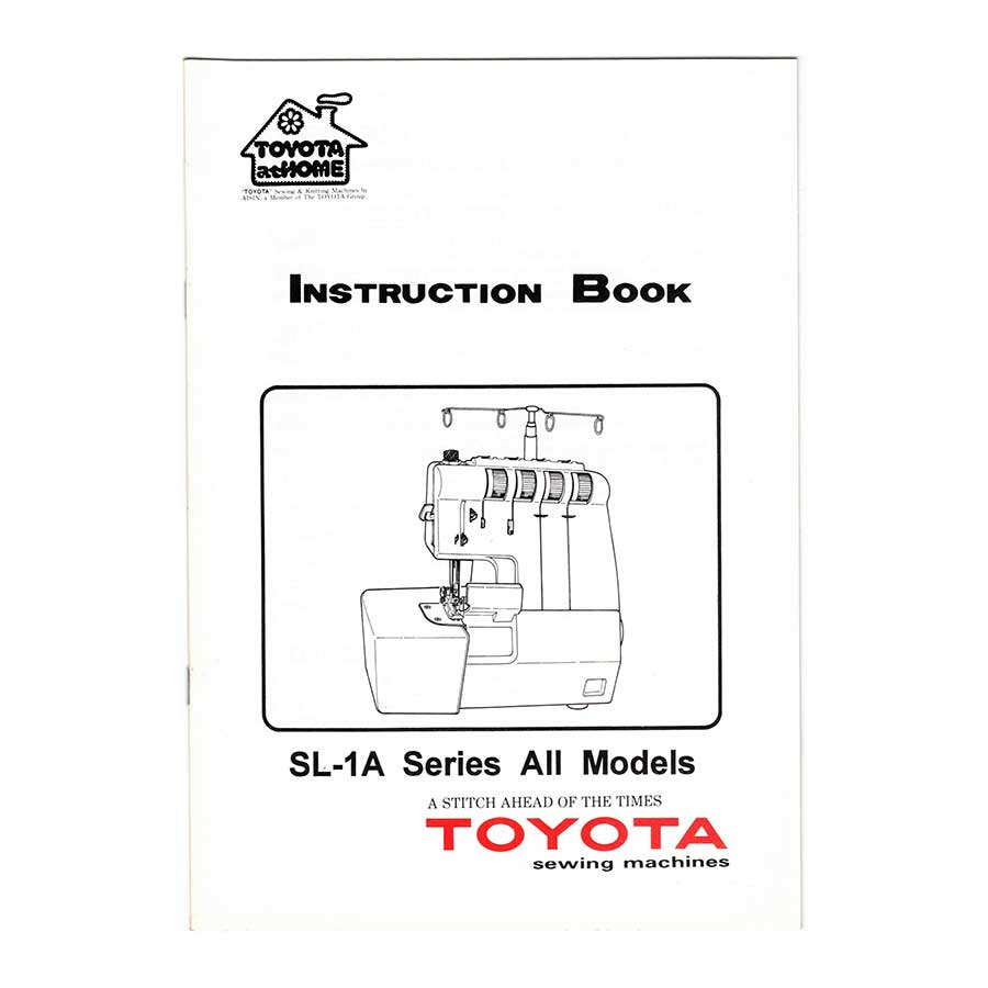 Toyota Overlocker SL-1A Series Instruction Manual