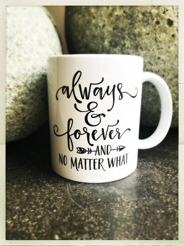 Always and Forever mug