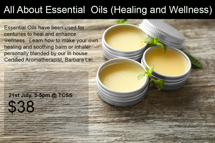 27th July, All About Essential  Oils (Healing and Wellness)