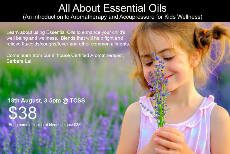 18th August, All About Essential Oils  (An introduction to Aromatherapy and Accupressure for Kids Wellness)
