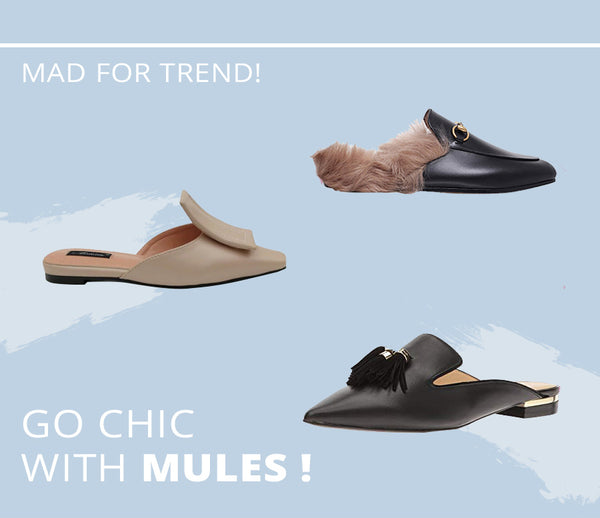 Go Chic With Mules