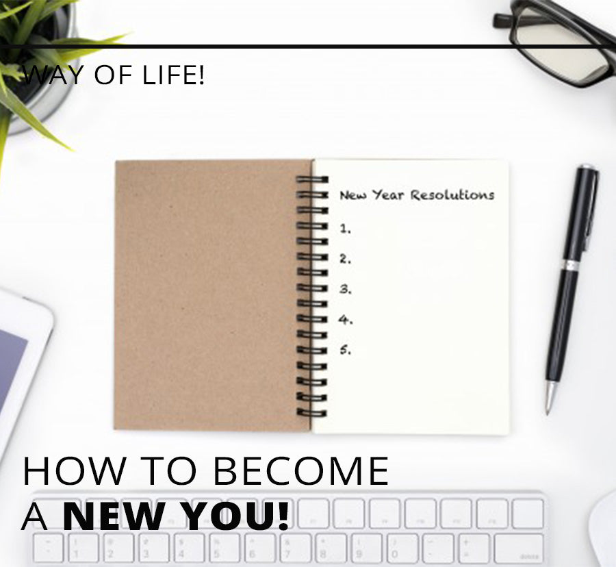 How To Become A New You