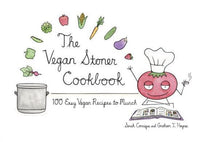 Books - The Vegan Stoner Cookbook - 100 Easy Vegan Recipes To Munch