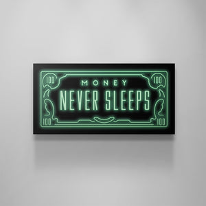 Money Never Sleeps