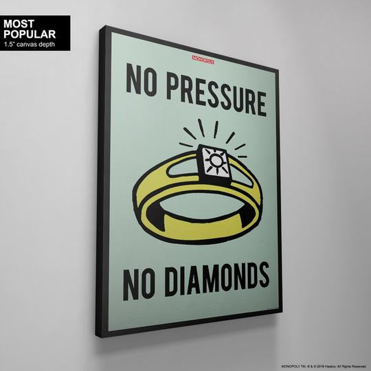 Monopoly - No Pressure No Diamonds