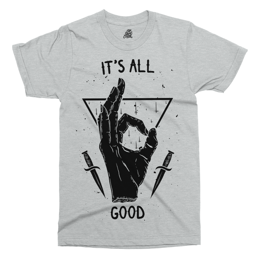 It's All Good Printed T-Shirt