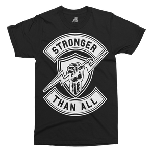 Stronger Than All Printed T-Shirt - UpShirtCreek