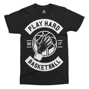 Play Hard Basketball Printed T-Shirt - UpShirtCreek