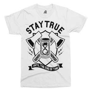 Stay True Printed T-Shirt - UpShirtCreek