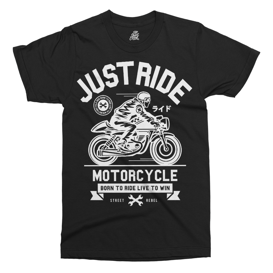 Just Ride Printed T-Shirt - UpShirtCreek