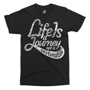 Life Is A Journey Printed T-Shirt - UpShirtCreek