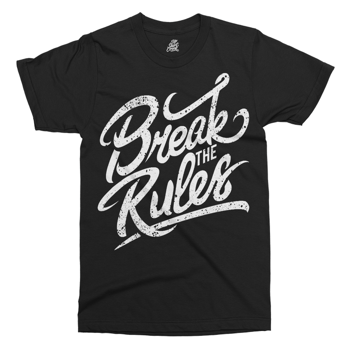 Break The Rules Printed T-Shirt - UpShirtCreek