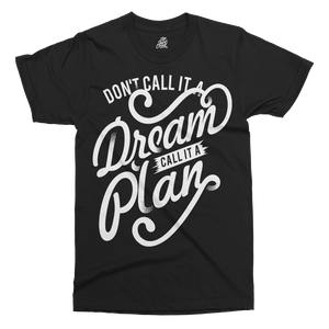 Don't Call It A Dream Printed T-Shirt - UpShirtCreek