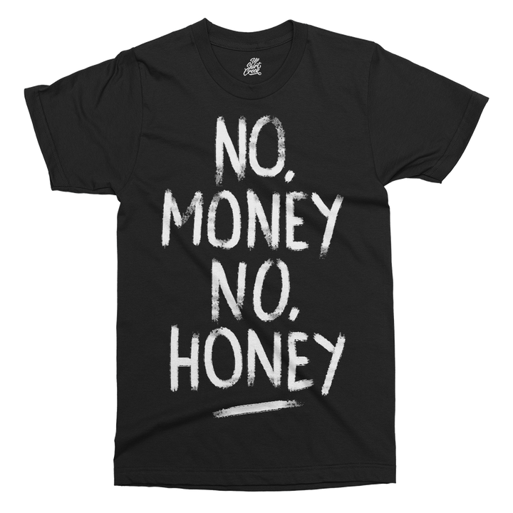 No Money No Honey Printed T-Shirt
