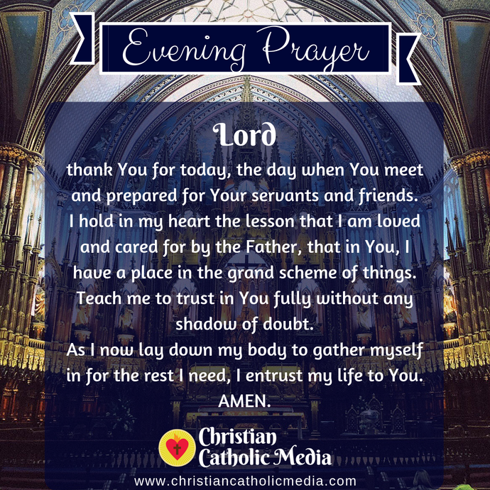 Evening Prayer Catholic Saturday 3-7-2020