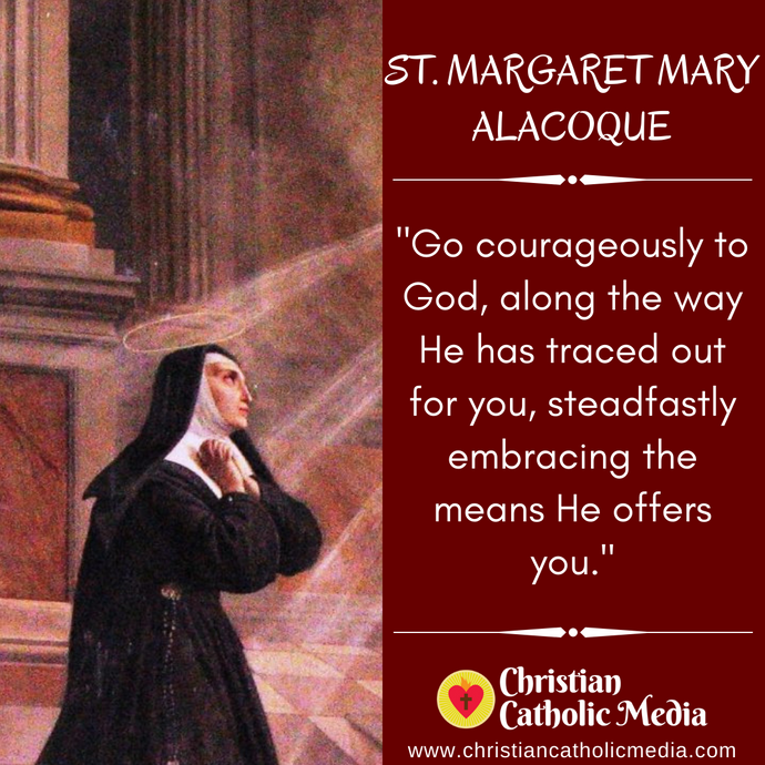 St. Margaret Mary Alacoque - Friday October 16, 2020