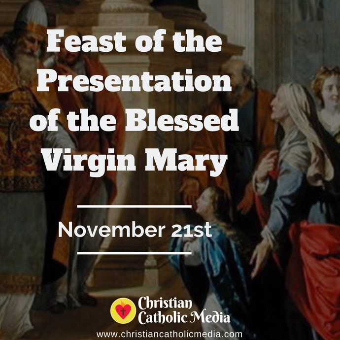 Presentation of the Blessed Virgin Mary - Saturday November 21, 2020