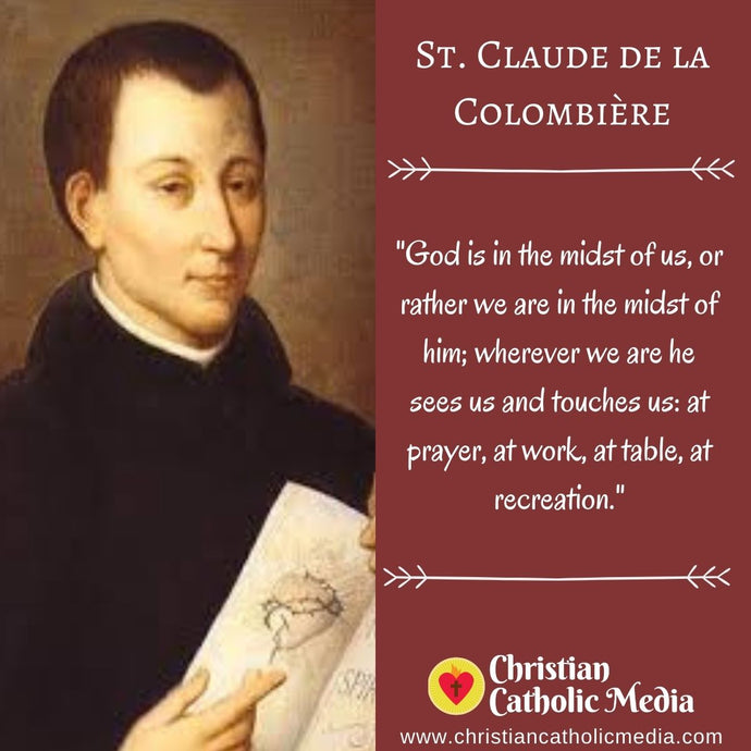 St. Claude de la Colombière - Monday February 15, 2021