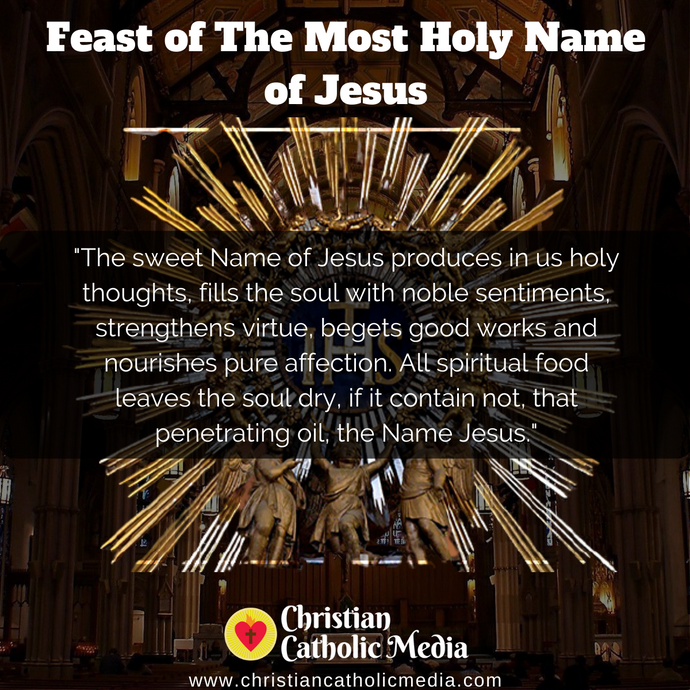 Feast of The Most Holy Name of Jesus - Sunday January 3, 2021
