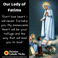 Our Lady of Fatima - Thursday May 13, 2021