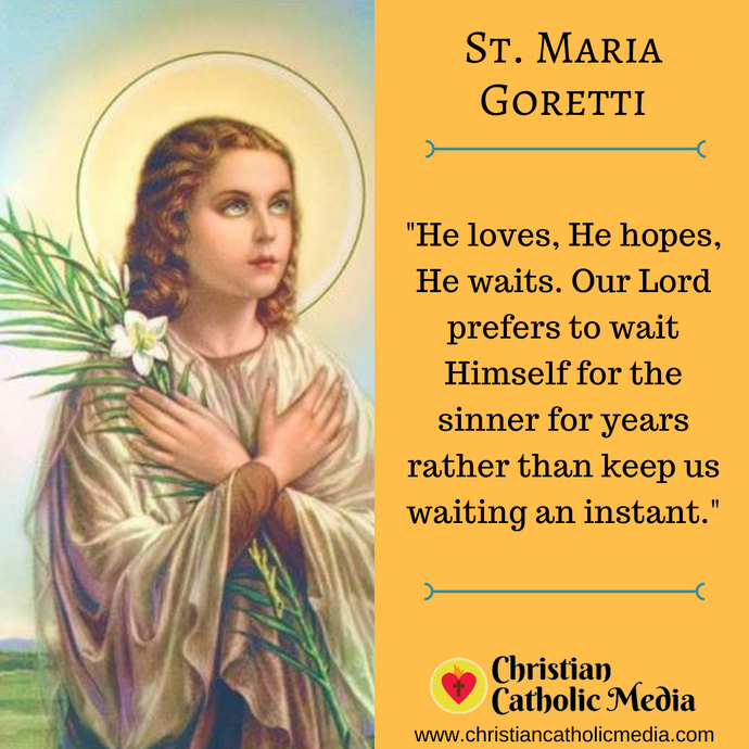 St. Maria Goretti - Monday July 6, 2020
