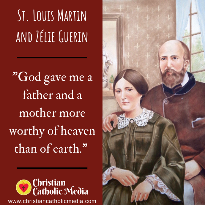 St. Louis Martin and Zélie Guerin - Friday September 25, 2020