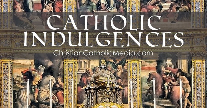 Catholic Indulgences