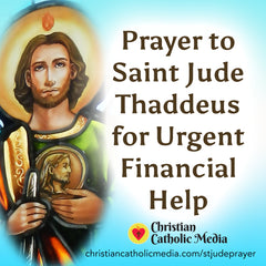 Prayer to Saint Jude Thaddeus for Urgent Financial Help