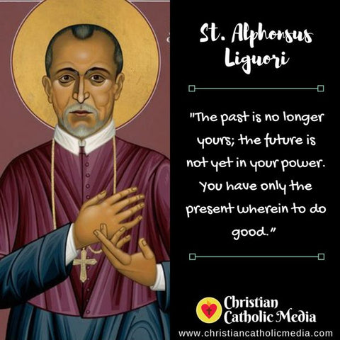 St. Alphonsus Liguori - Thursday August 1, 2019