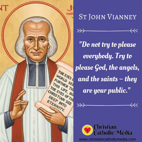 St. John Vianney - Sunday August 4, 2019
