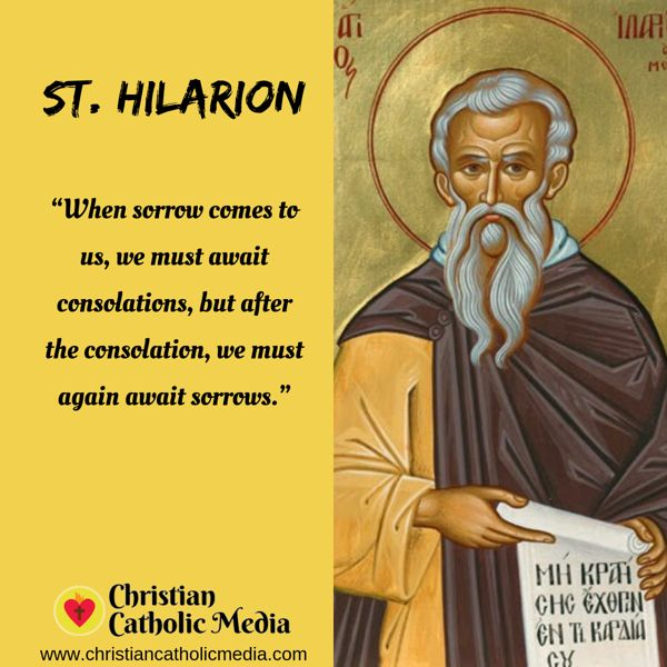 St. Hilarion - Monday October 21, 2019
