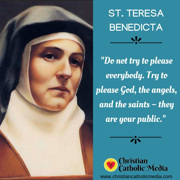 St. Teresa Benedicta - Friday August 9, 2019