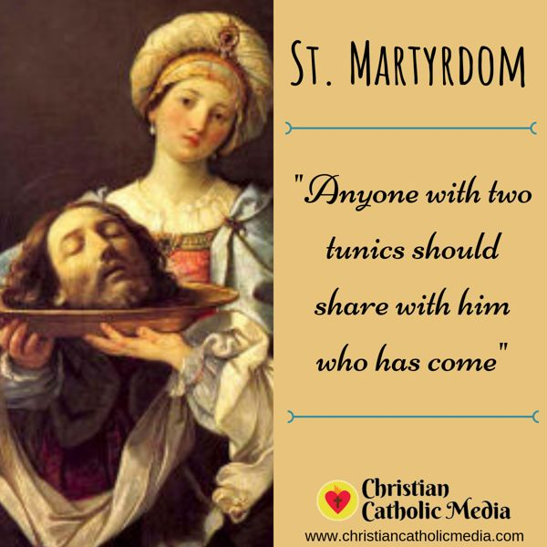 St. Martyrdom - Thursday August 29, 2019