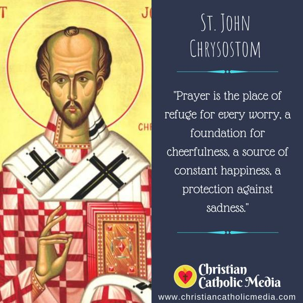 St. John Chrysostom - Friday September 13, 2019